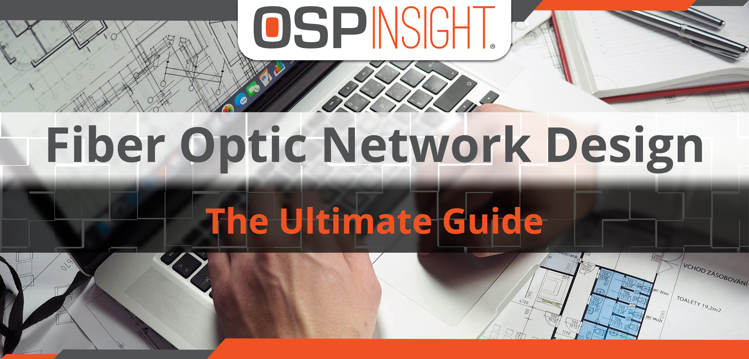 Blog Post - Fiber Optic Network Design - Landing Page (featured image)
