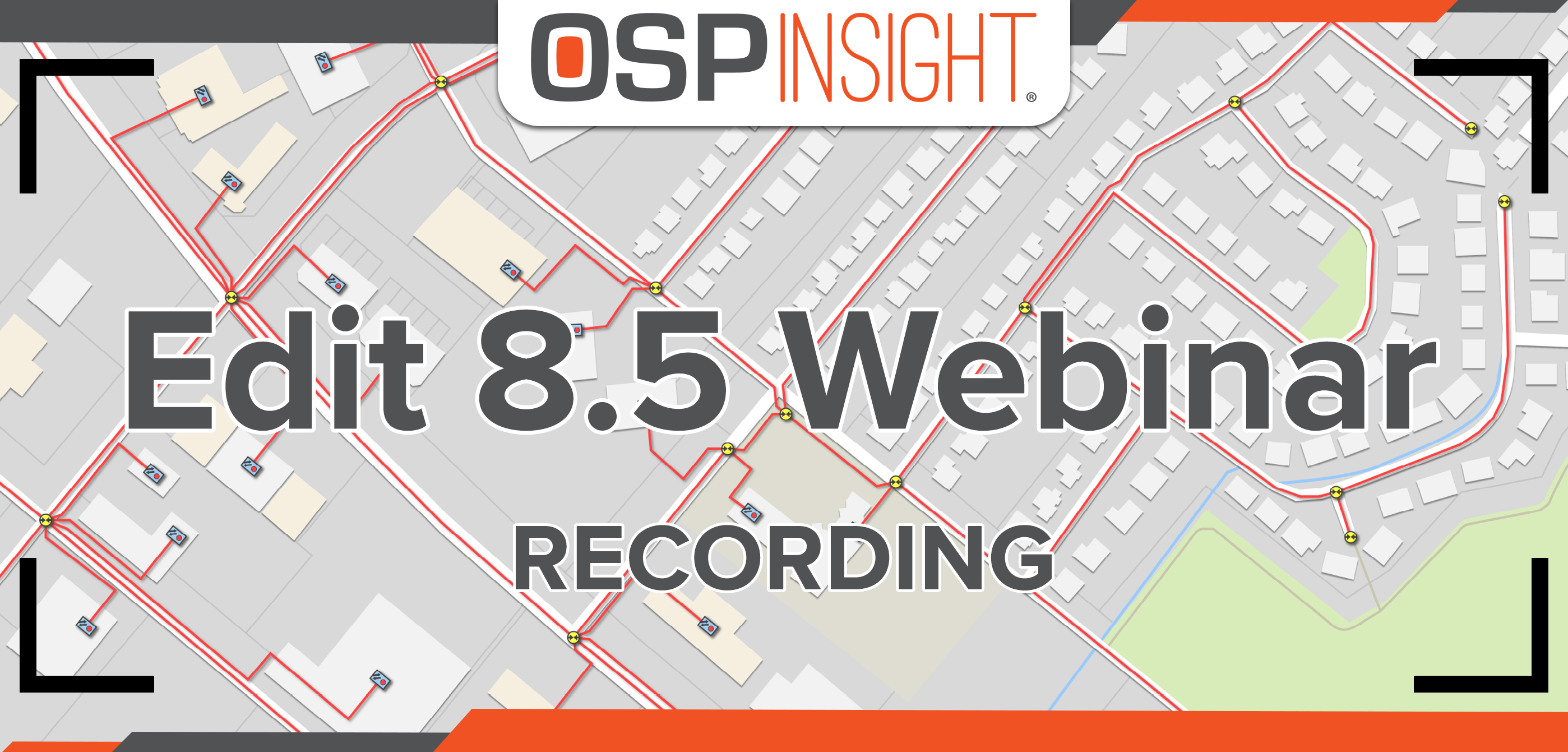 OSPInsight Edit 8.5 Webinar Recording (featured image)